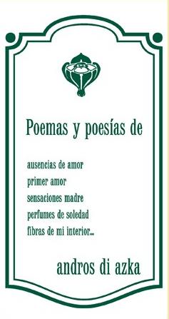 001-Poemas y poesías de Andros di Azka