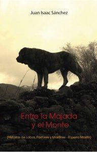 001-entre-la-majada-y-el-monte-historia-de-lobos-pastores-y-mastines-el-perro-mastin