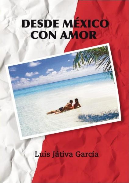 006-desde-mexico-con-amor