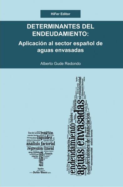 008-Determinantes del Endeudamiento: Sector español aguas envasadas
