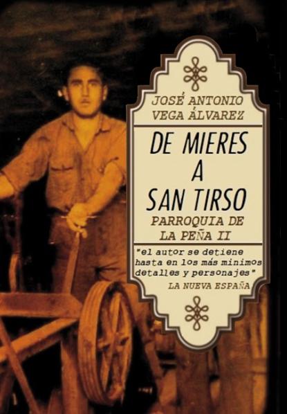 009-De Mieres a San Tirso. Parroquia de la Peña II
