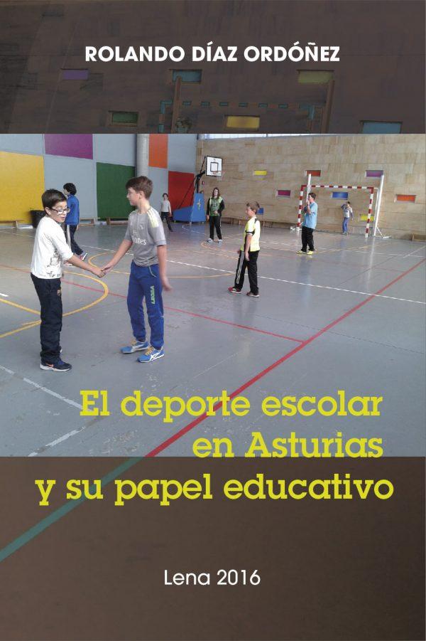 El Deporte Escolar en Asturias y su papel Educativo