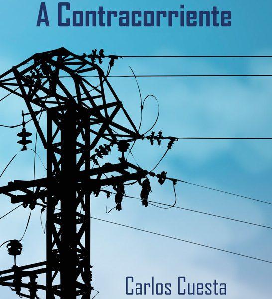 A Contracorriente. Carlos Cuesta