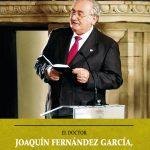 El Doctor Joaquín Fernández García. Un humanista allerano de saberes universales