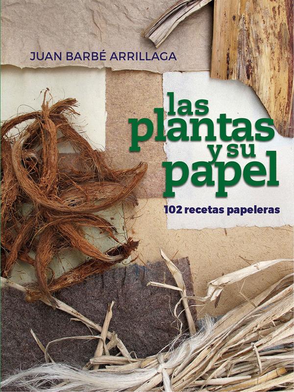 Las plantas y su papel. Juan Barbé