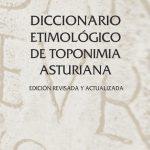 Diccionario Etimológico de Toponimia Asturiana