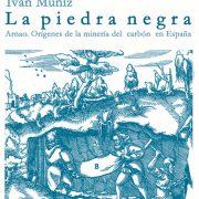 La Piedra Negra - Iván Muñiz
