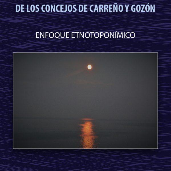 Diccionario Etimológico Marinero de los Concejos de Carreño y Gozón - Cristián Longo Viejo