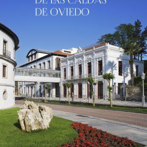 Las Aguas Termales de Las Caldas de Oviedo - Manuel Gutiérrez Claverol