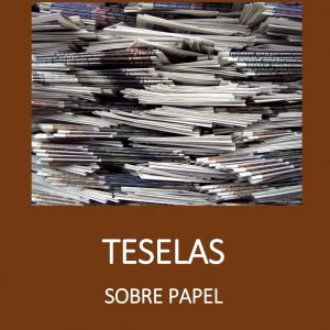 Teselas Sobre Papel - Manuel Gutiérrez Claverol