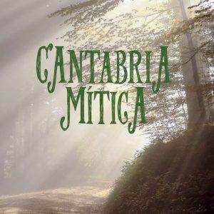 Cantabria Mítica - Juan Carlos Corniero Lera