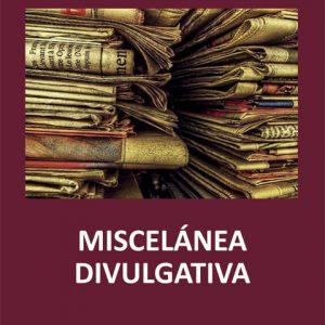 MISCELANEA DIVULGATIVA Manuel Gutiérrez Claverol