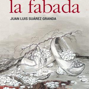 ODA A LA FABADA - Juan Luis Suárez Granda