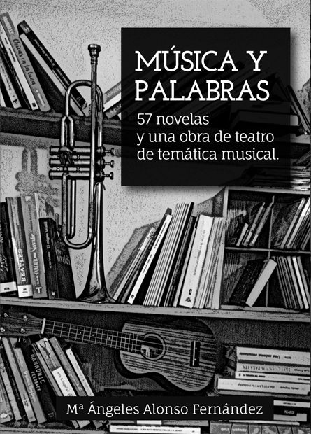 Musica y Palabras - Mª Ángel Alonso
