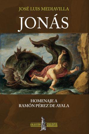 JONÁS - Homenaje a Ramón Péres de A¡yala - José Luis Mediavilla